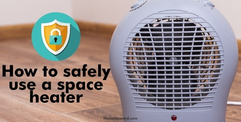 how to safely use a space heater
