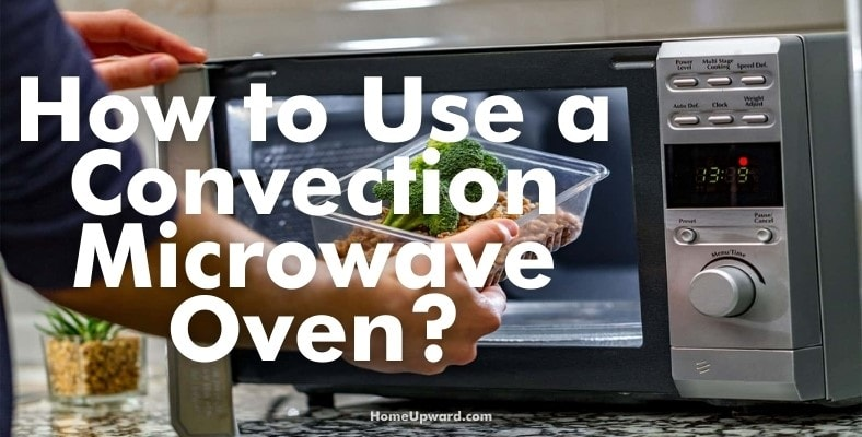 how to use a convection microwave oven
