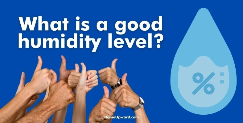 what is a good humidity level
