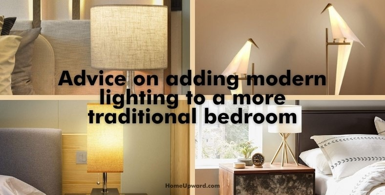 advice on adding modern lighting to a more traditional bedroom