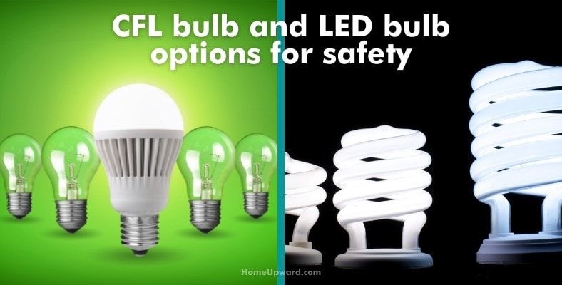 cfl bulb and led bulb options for safety