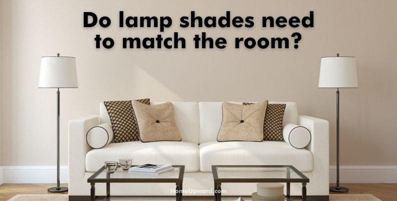do lamp shades need to match the room