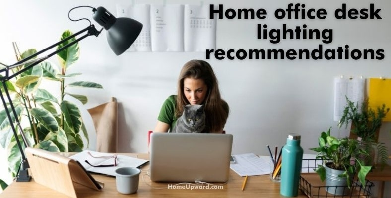 home office desk lighting recommendations