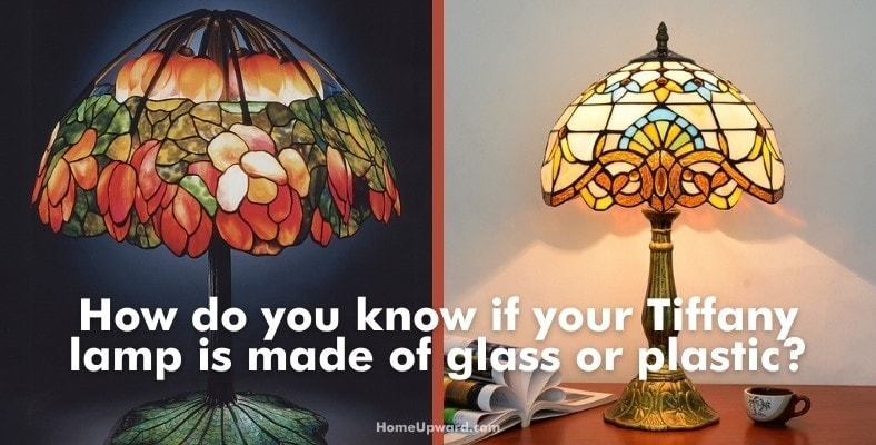 how do you know if your tiffany lamp is made of glass or plastic