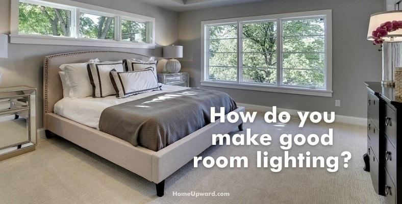 how do you make good room lighting