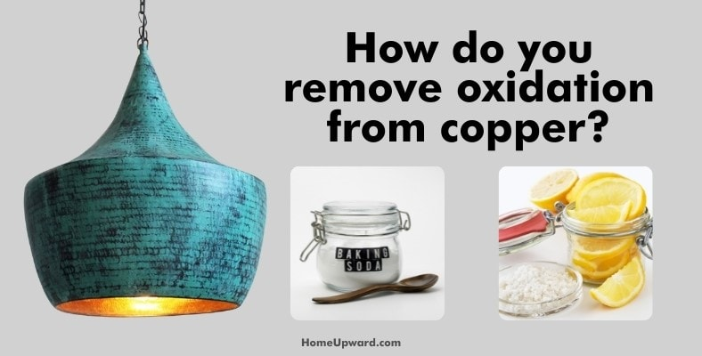 how do you remove oxidation from copper