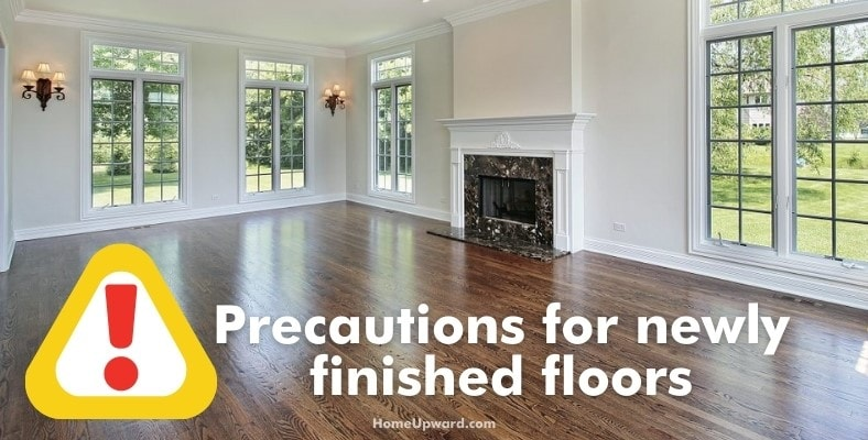 precautions for newly finished floors