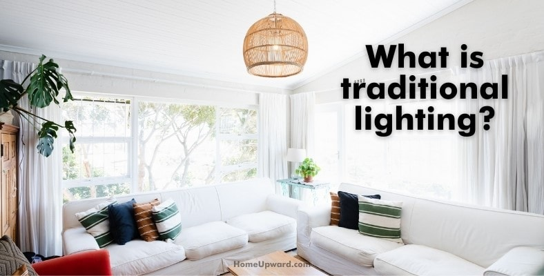 what is traditional lighting